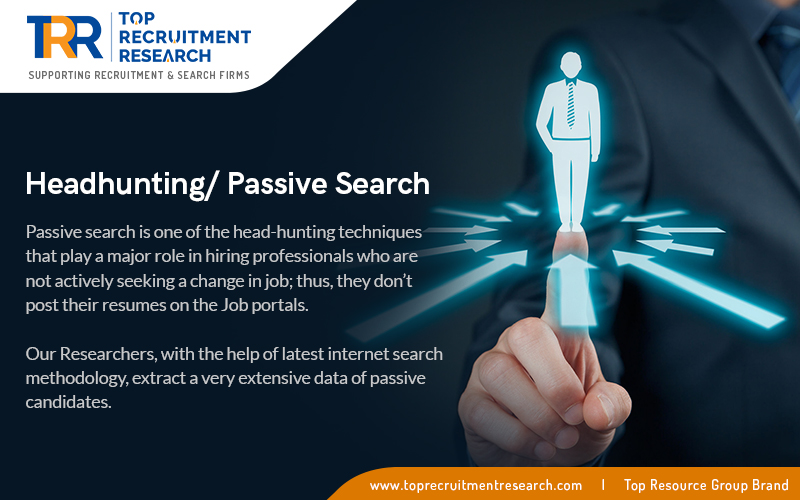 Headhunting/Passive Search